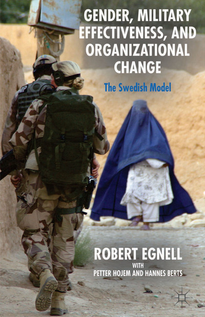 Gender, Military Effectiveness, and Organizational Change