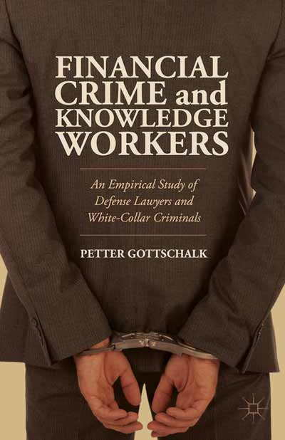 Financial Crime and Knowledge Workers