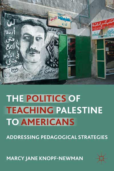 The Politics of Teaching Palestine to Americans