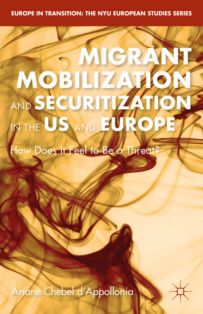 Migrant Mobilization and Securitization in the US and Europe
