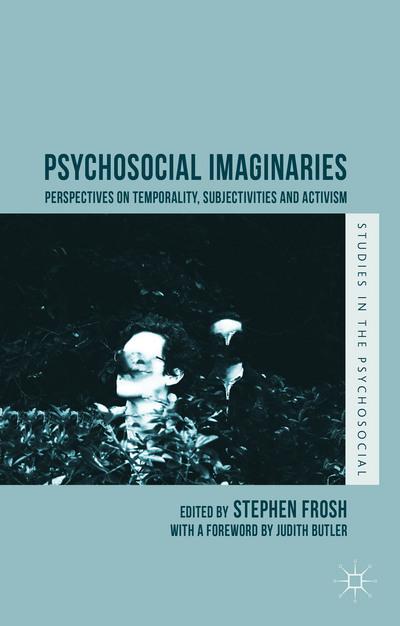 Psychosocial Imaginaries