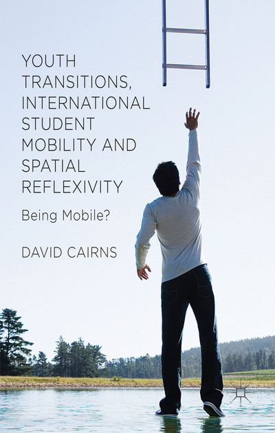 Youth Transitions, International Student Mobility and Spatial Reflexivity