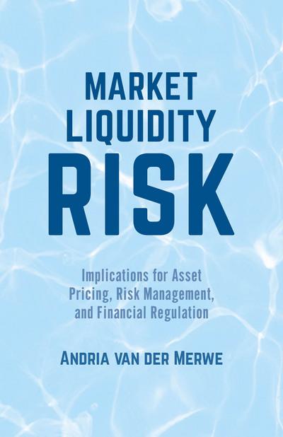 Market Liquidity Risk