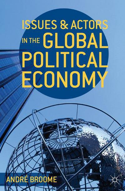 Issues and Actors in the Global Political Economy