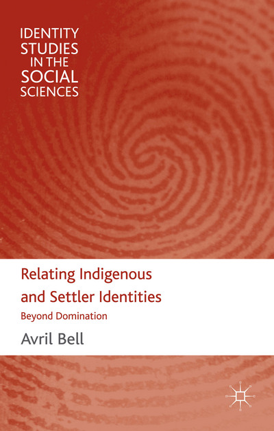 Relating Indigenous and Settler Identities