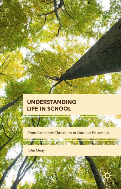 Understanding Life in School