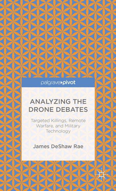 Analyzing the Drone Debates