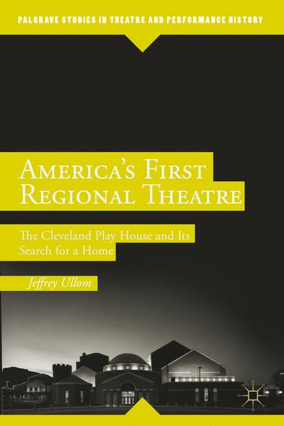 America's First Regional Theatre