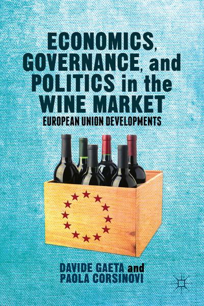 Economics, Governance, and Politics in the Wine Market