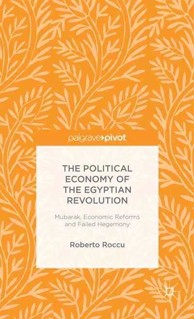 The Political Economy of the Egyptian Revolution