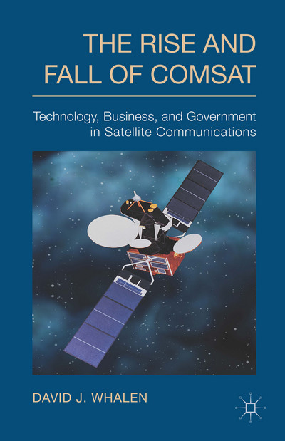 The Rise and Fall of COMSAT