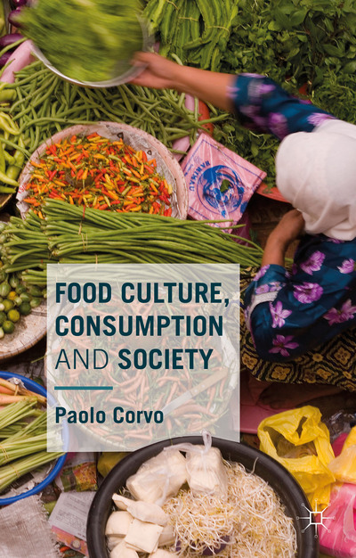 Food Culture, Consumption and Society