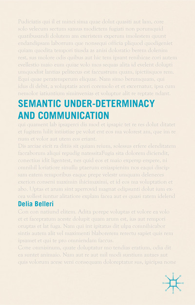 Semantic Under-determinacy and Communication