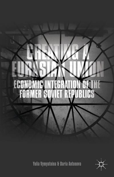 Creating a Eurasian Union