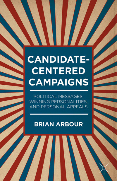 Candidate-Centered Campaigns