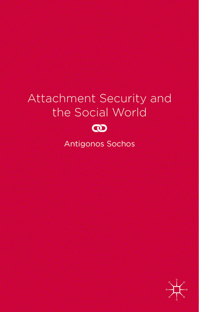 Attachment Security and the Social World