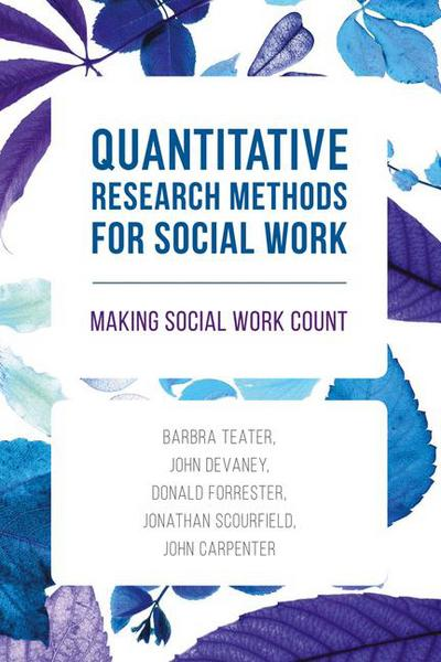 Quantitative Research Methods for Social Work