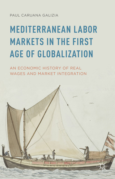 Mediterranean Labor Markets in the First Age of Globalization