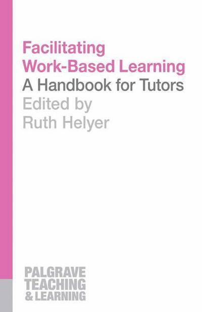 Facilitating Work-Based Learning