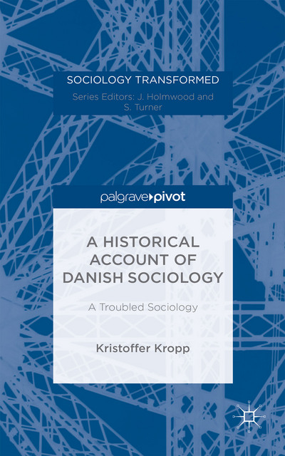 A Historical Account of Danish Sociology
