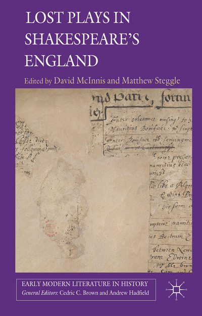 Lost Plays in Shakespeare's England