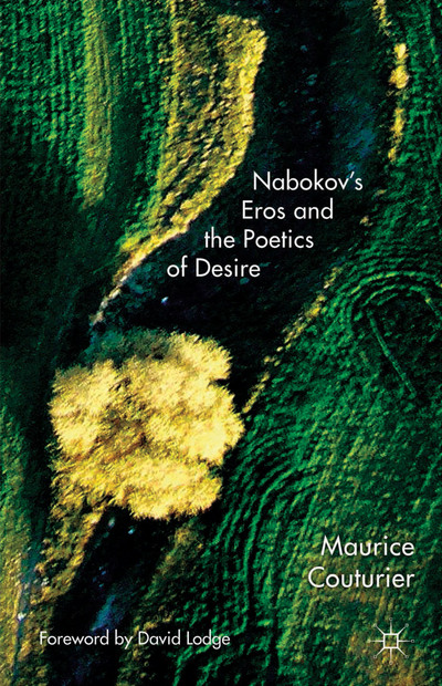 Nabokov's Eros and the Poetics of Desire