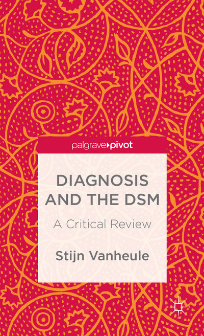 Diagnosis and the DSM