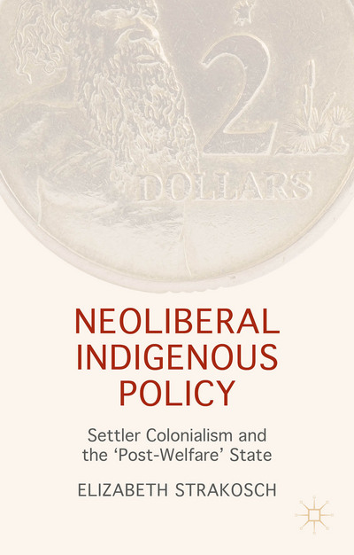Neoliberal Indigenous Policy