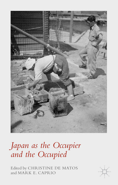Japan as the Occupier and the Occupied