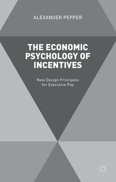 The Economic Psychology of Incentives