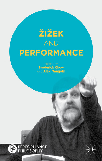 Žižek and Performance