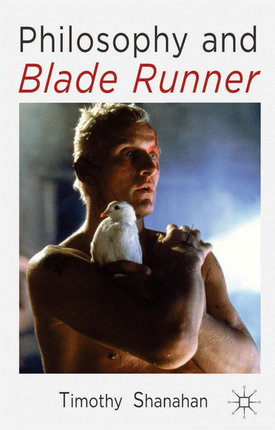 Philosophy and Blade Runner