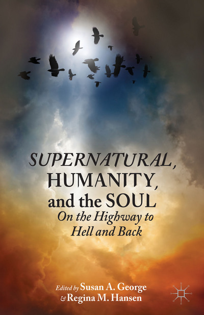 Supernatural, Humanity, and the Soul