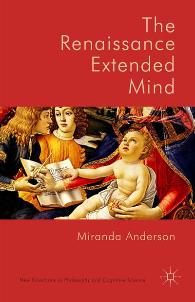 The Renaissance Extended Mind