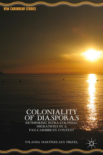 Coloniality of Diasporas
