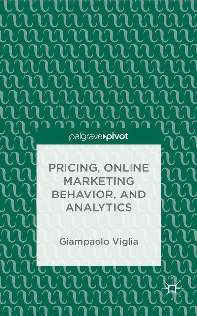 Pricing, Online Marketing Behavior, and Analytics