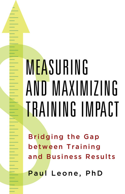 Measuring and Maximizing Training Impact