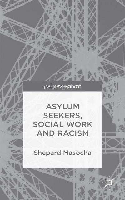 Asylum Seekers, Social Work and Racism