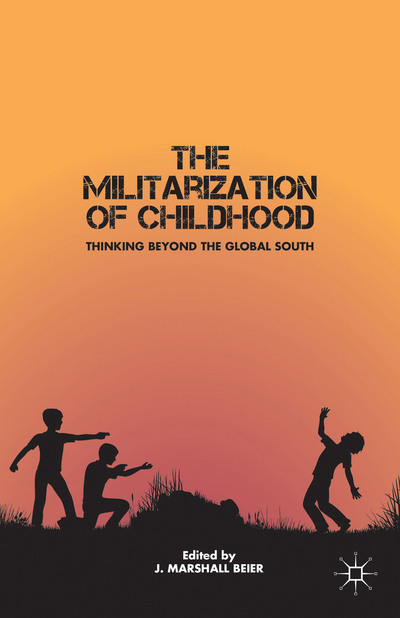 The Militarization of Childhood