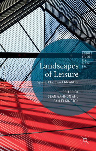Landscapes of Leisure