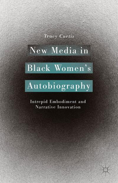 New Media in Black Women's Autobiography