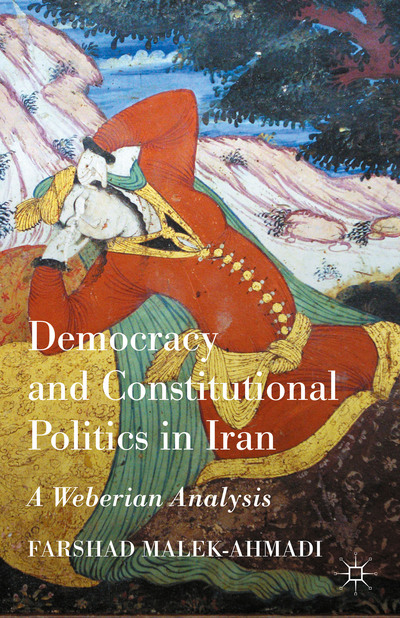 Democracy and Constitutional Politics in Iran