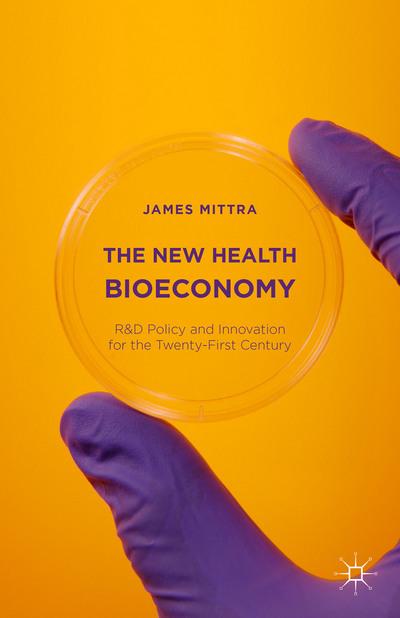 The New Health Bioeconomy