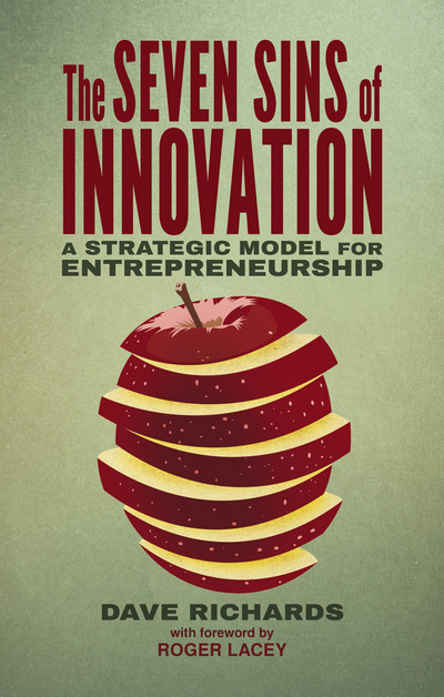The Seven Sins of Innovation