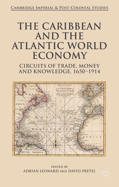 The Caribbean and the Atlantic World Economy