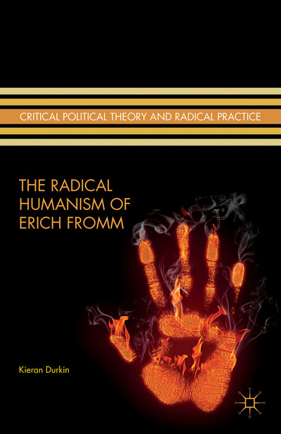 The Radical Humanism of Erich Fromm