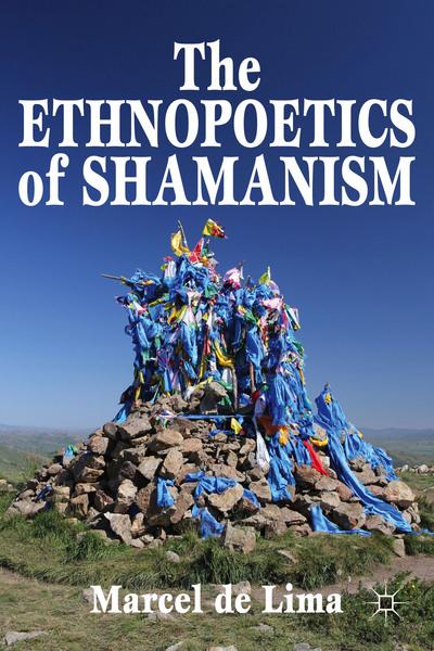 The Ethnopoetics of Shamanism