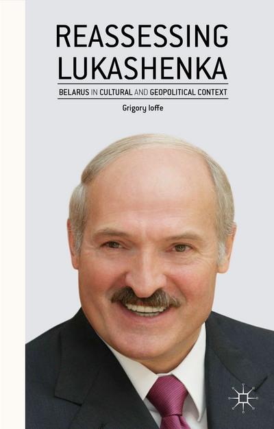 Reassessing Lukashenka