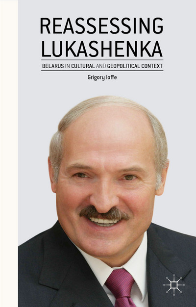 Reassessing Lukashenka