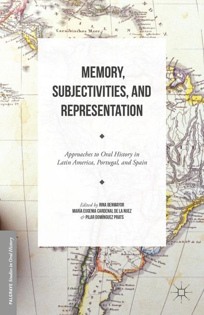 Memory, Subjectivities, and Representation